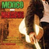 Mexico & Mariachis: Music from and Inspired by Robert Rodriguez's El Mariachi Trilogy - Single