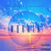 Mornin (feat. 03 Greedo) - Single, Hot Dollar