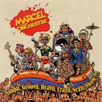 Youpii, Groovii, Heavii, Crazii, Sexii, Show !!! (Live) - Marcel Et Son Orchestre