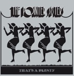 The Pointer Sisters - Bangin' On the Pipes / Steam Heat