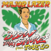 Blow That Smoke (feat. Tove Lo)/Major Lazerジャケット画像