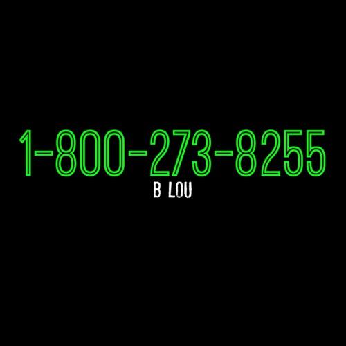 B. Lou - 1-800-273-8255 (Instrumental) - Single