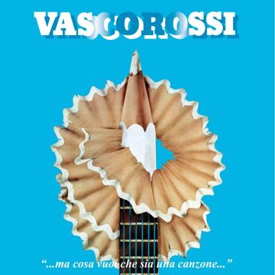...Ma cosa vuoi che sia una canzone...  (Remastered 2018) [40° Anniversario Special Edition] - Vasco Rossi