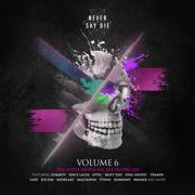 Never Say Die, Vol. 6 - Various Artists - Various Artists