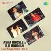 Asha Bhosle and R D Burman Royal Albert Vol 2 Live