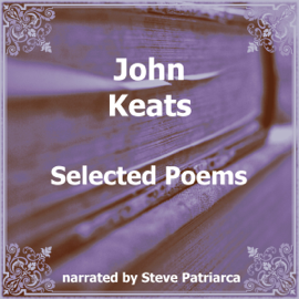 John Keats: Selected Poems audiobook