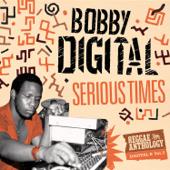 Serious Times (Bobby Digital Reggae Anthology, Vol. 2)