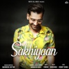 Sakhiyaan Single