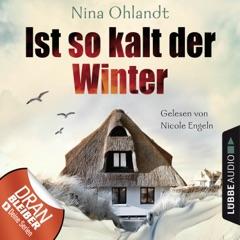 Ist so kalt der Winter - Nordsee-Krimi Kurzgeschichte (Ungekürzt)