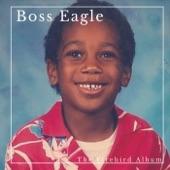 Boss Eagle - The Vine