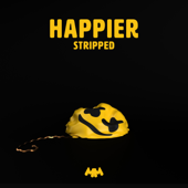 [Download] Happier (Stripped) MP3