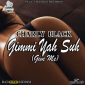 Gimmi Yah Suh (Give Me) - Single