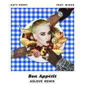 Bon appétit (feat. Migos) [Aslove Remix] - Single