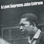 A Love Supreme (Deluxe Edition) - John Coltrane - John Coltrane