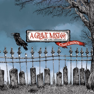 A Grave Mistake: The Lore Variations - Chad Lawson album