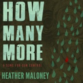 Heather Maloney - How Many More