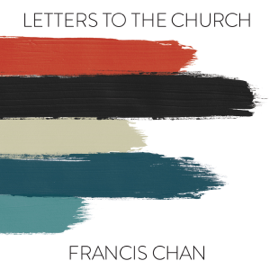 Letters to the Church (Unabridged) audiobook