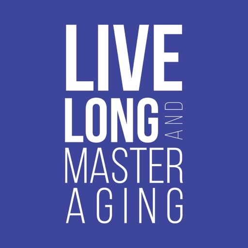 Cover image of Live Long and Master Aging
