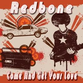 レッドボーンの come and get your love re recorded をapple musicで