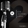 25 Años, Vol. 1 - El Mimoso Luis Antonio López