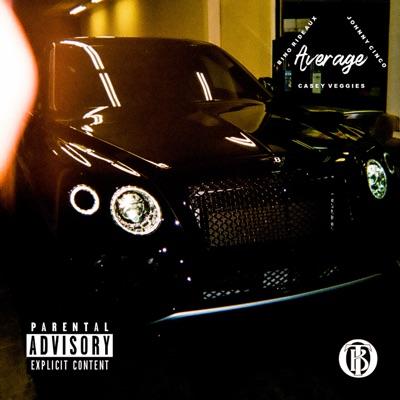 Average (feat  Johnny Cinco & Casey Veggies) - Single - Bino