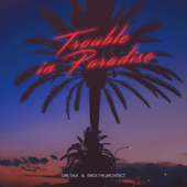 Trouble in Paradise - Girl Talk & Erick the Architect