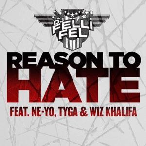 Reason to Hate (feat. Ne-Yo, Tyga & Wiz Khalifa) - Single