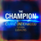 The Champion (feat. Ludacris) - Carrie Underwood lyrics