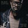 Black Coffee - Pieces of Me artwork
