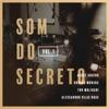 Som Do Secreto, Vol. 1
