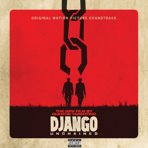 Verschillende artiesten - Django Unchained (Original Motion Picture Soundtrack)