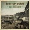 Bishop Gunn - All the Ways