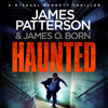 Haunted: Michael Bennett, Book 10 (Unabridged) - James Patterson