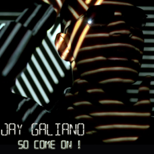 descargar bajar mp3 So Come On Jay Galiano
