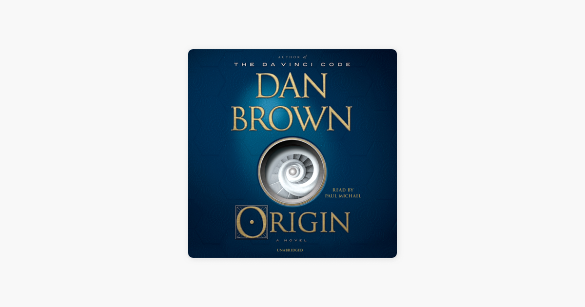 Origin: A Novel (Unabridged) - Dan Brown
