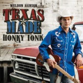 Weldon Henson - Texas Made