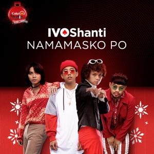 IV Of Spades & Shanti Dope - Namamasko Po