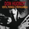 Don Huonot - Verta, Pornoa Ja Propagandaa artwork