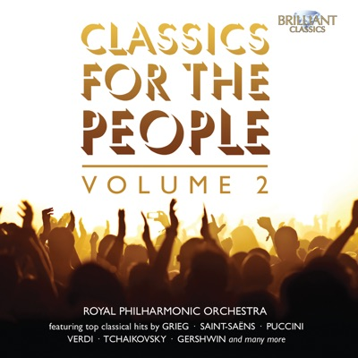 Classics for the People, Vol. 2 - Royal Philharmonic Orchestra