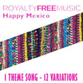 Happy Mexico, Var. 7 (Instrumental) - Royalty Free Music Maker