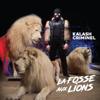 Kalash Criminel - La fosse aux lions illustration