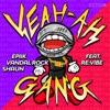 Yeah Ah Gang (feat. Revibe) - Single ジャケット写真