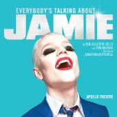 Original West End Cast of Everybody's Talking About Jamie/John McCrea/Tamsin Carroll - And You Don't Even Know It