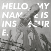 HELLO, MY NAME IS INSECURE. - EP