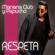 Respeta - Manana Club y Papucho
