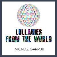 Michele Garruti - Lullabies from the World artwork