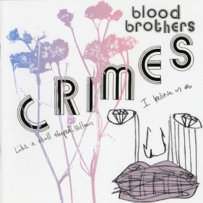 Crimes - The Blood Brothers