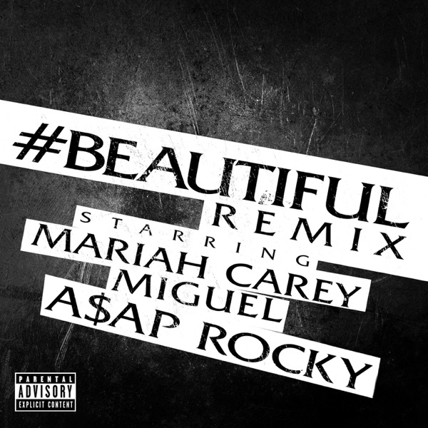 #Beautiful (Remix) [feat. Miguel & A$AP Rocky] - Single
