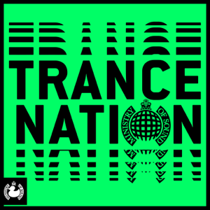 Various Artists - Trance Nation - Ministry of Sound
