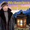 Weihnachten mit Ivan Rebroff - ...und Friede auf Erden - Ivan Rebroff